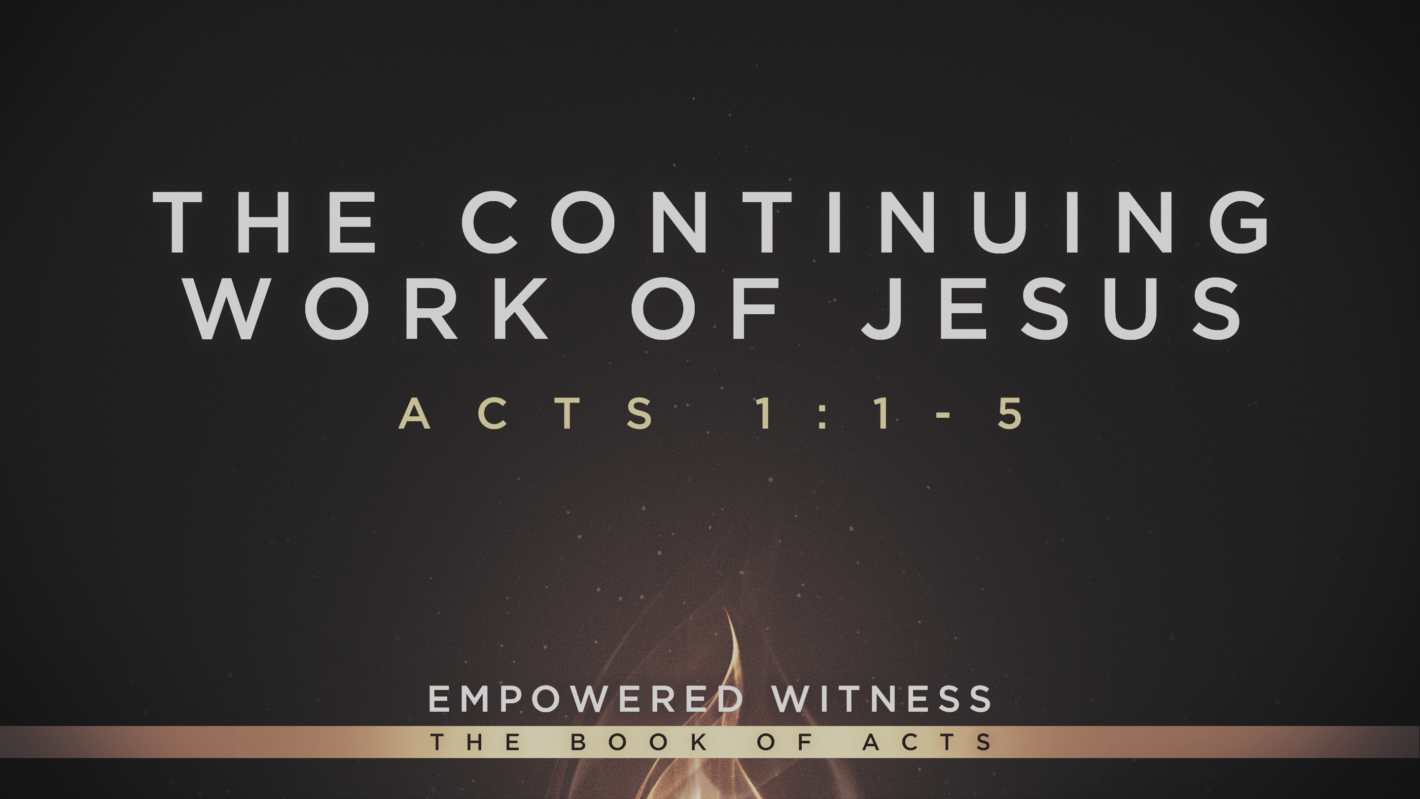 The Continuing Work of Jesus