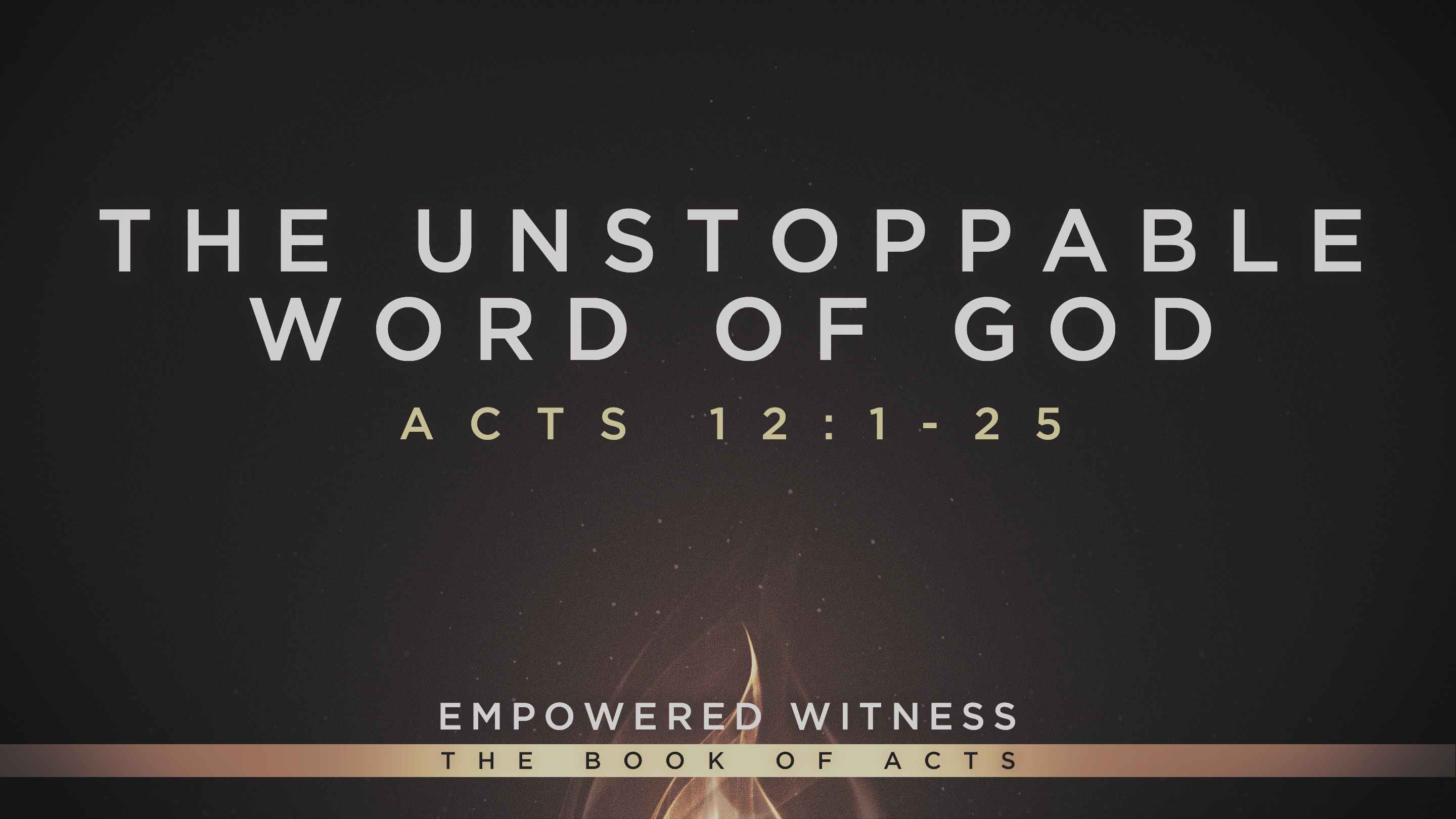 The Unstoppable Word of God