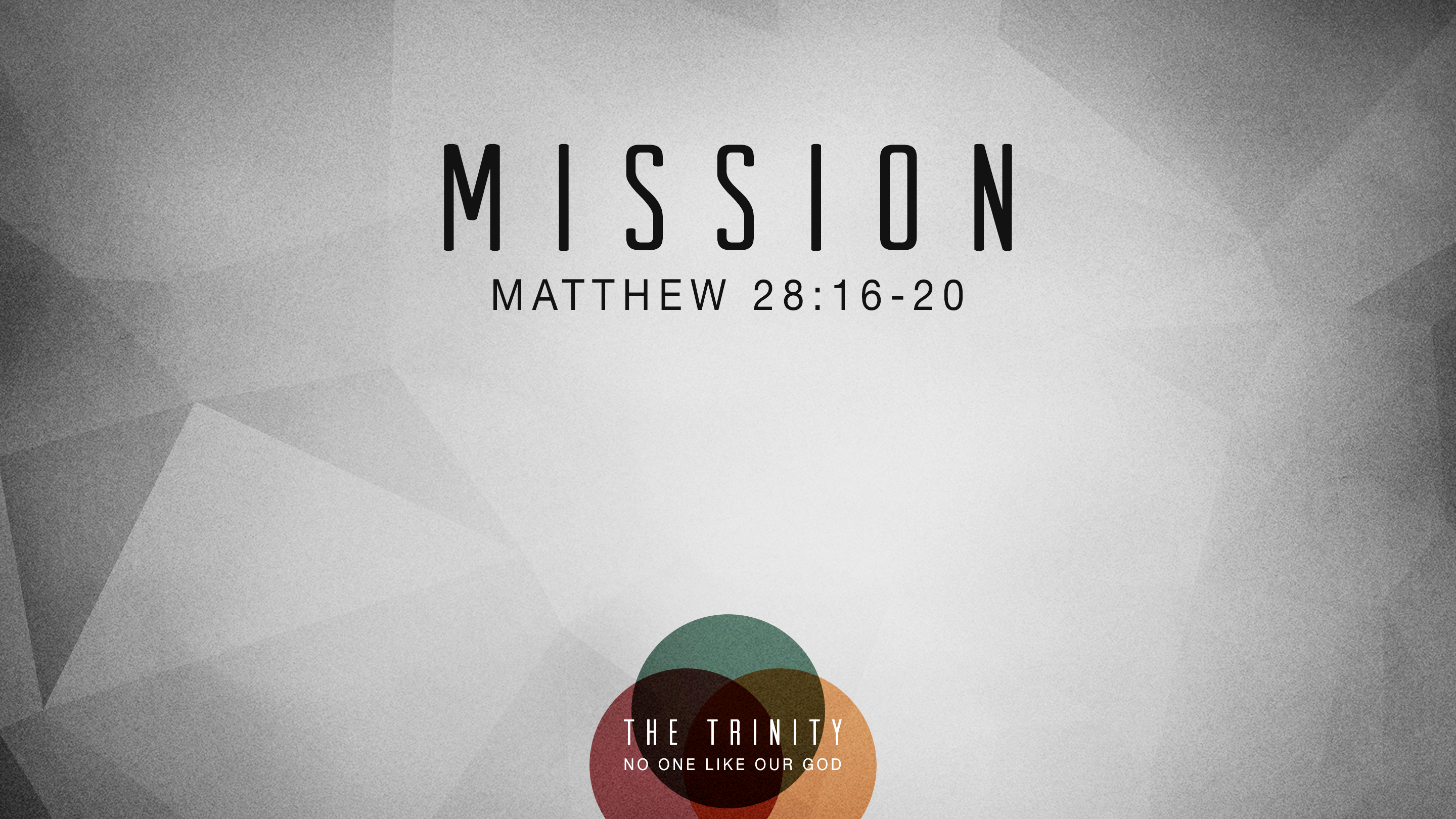 The Trinity: Mission